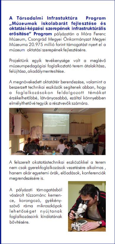A szegedi Móra Ferenc Múzeum iskolabarát fejlesztése - Társadalmi Infrastruktúra Operatív Program