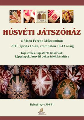 Húsvéti játszóház a Móra Ferenc Múzeumban