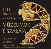 Múzeumok Éjszakája 2011. június 25. este 6-tól éjjel 1-ig. - Szeged