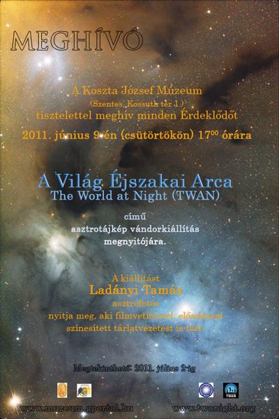 Asztrotájkép vándorkiállítás - A Világ Éjszakai Arca - The World at Night (TWAN) - Koszta József Múzeum Szentes