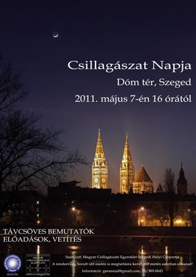 Csillagászat Napja Szeged - 2011. május 7.