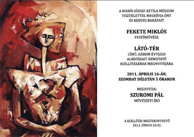Fekete Miklós festőművész Látó-tér című kiállítása a makói József Attila Múzeumban