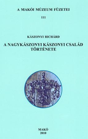 Meghívó Kászonyi Richárd A nagykászonyi Kászonyi család története című könyvének bemutatójára - 2011. május 4.
