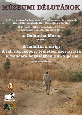 Múzeumi délutánok - A haláltól a sírig: A fáli népcsoport temetési szertartása a Mandara hegységben - dr. Galántha Márta előadása