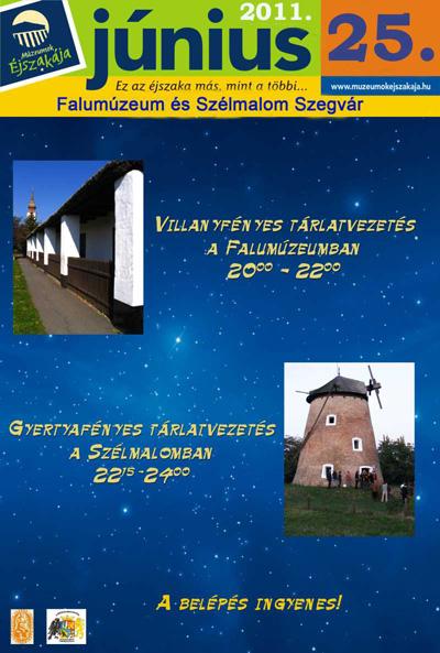 Múzeumok Éjszakája 2011 Szegvár - Programok - Falumúzeum, Szélmalom