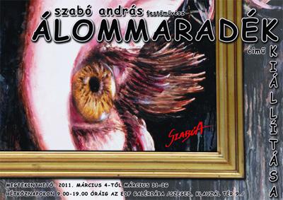 Szabó András festőművész - Álommaradék kiállítás