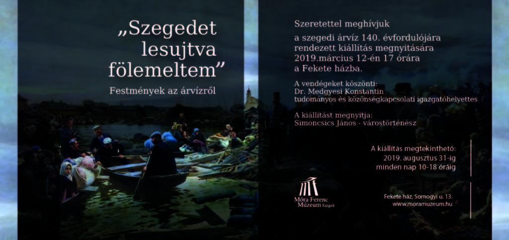 Szegedet lesujtva fölemeltem - Festmények az árvízről (1)